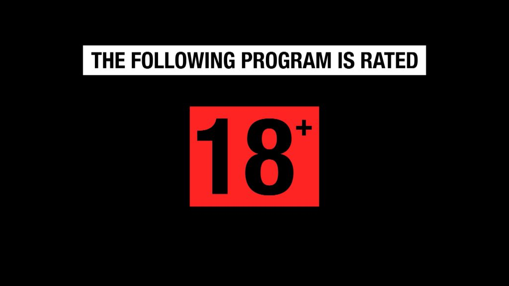 Image reads: The following program is rated 18+