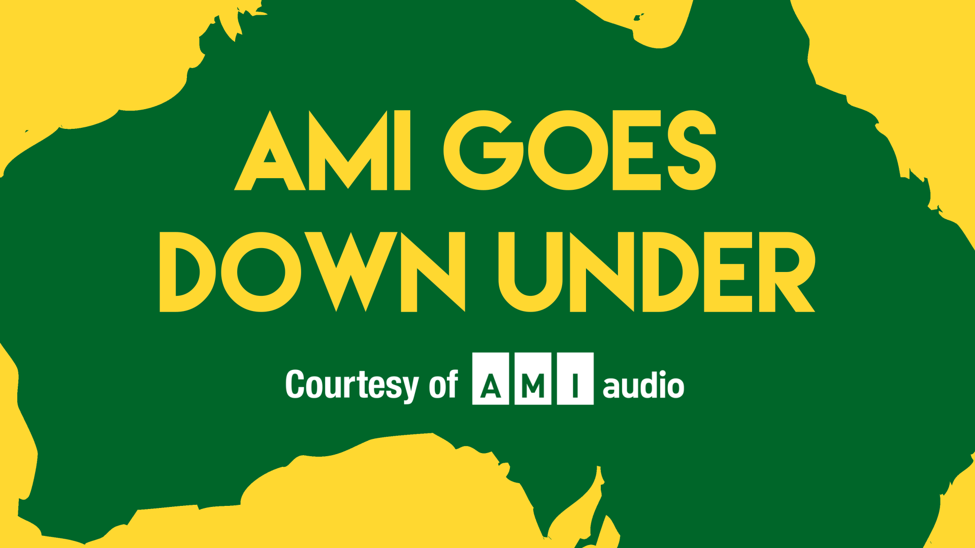 Image Reads: AMI Goes Down Under Courtesy of AMI-audio
