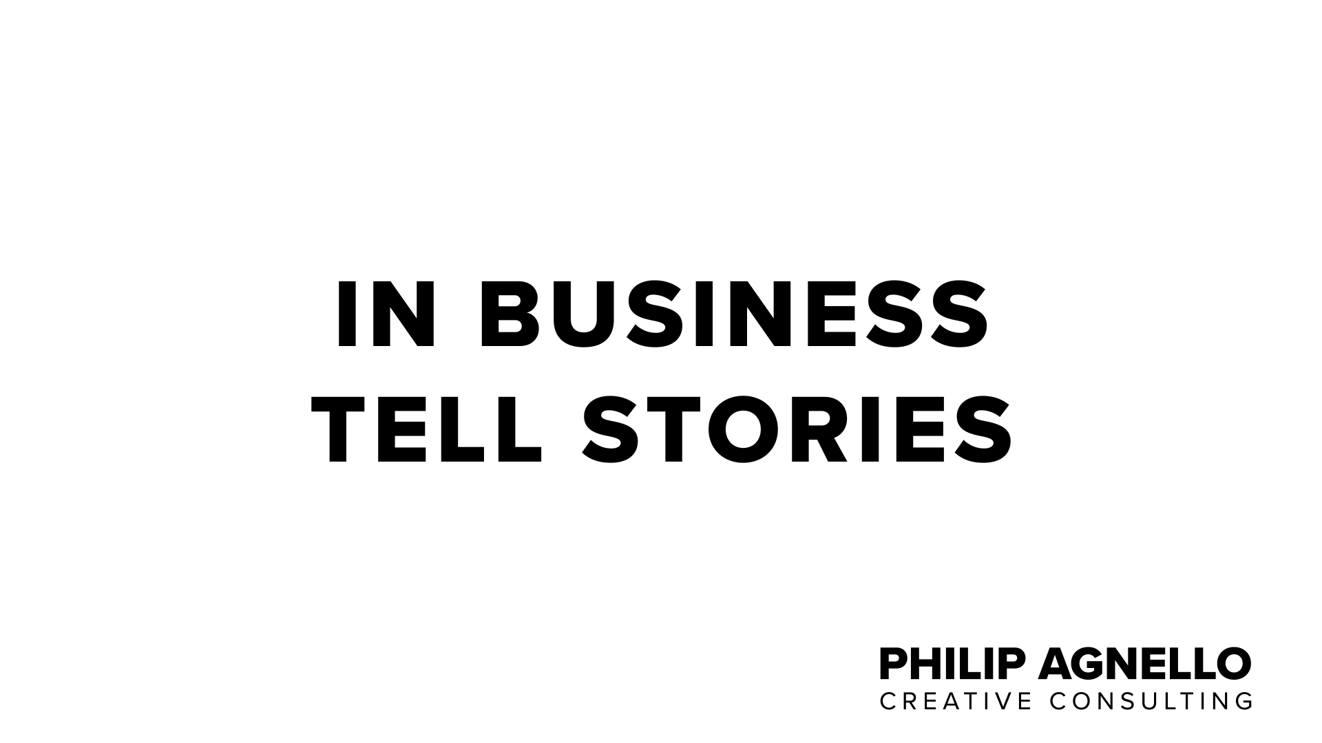 Title: In Business Tell Stories