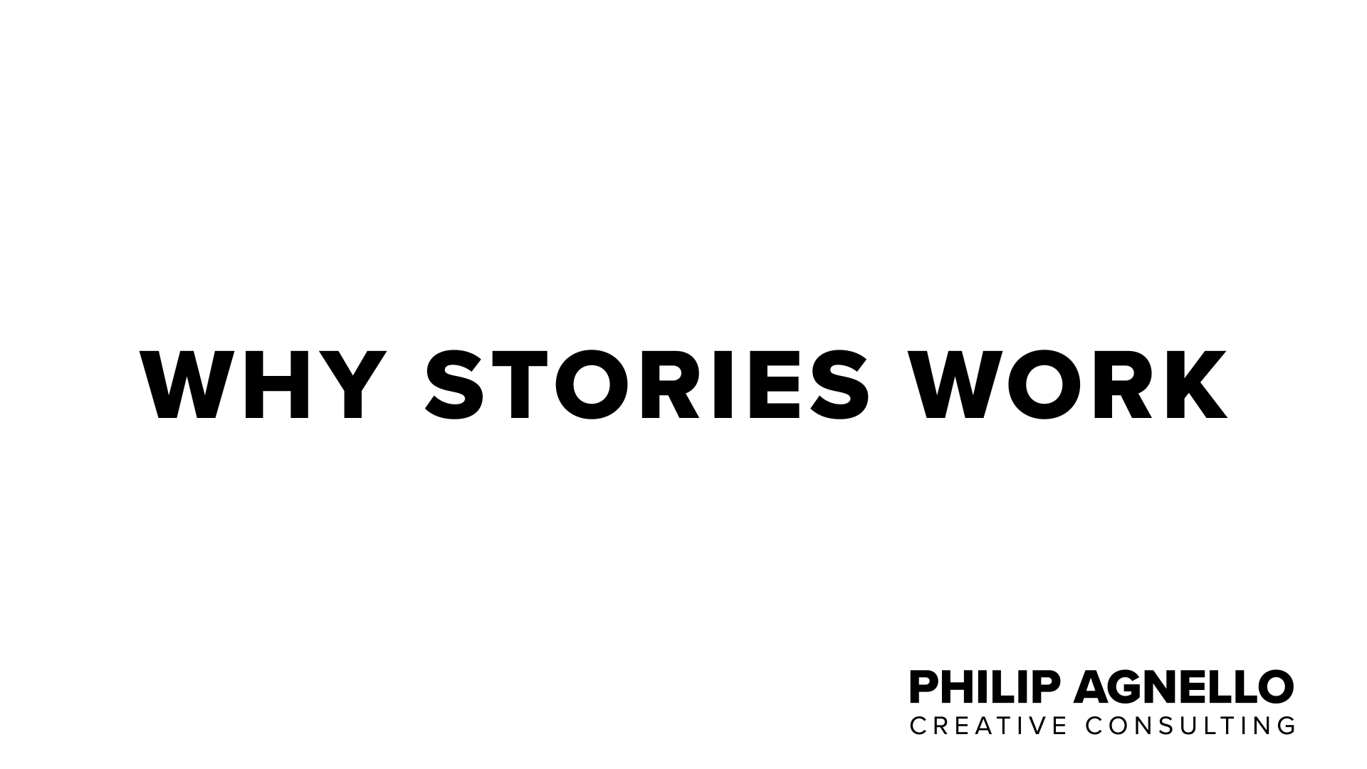 Title: Why Stories Work