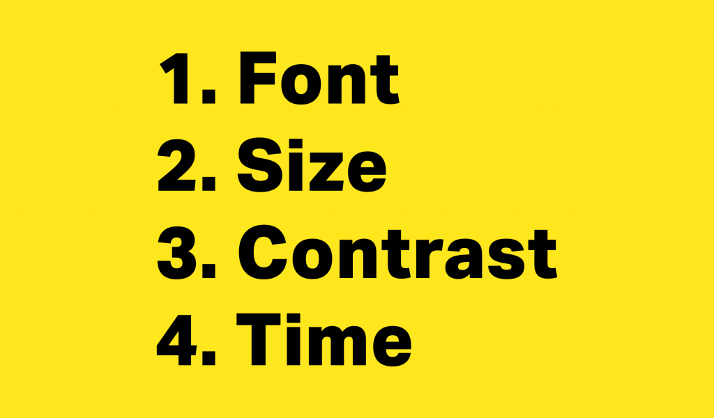 Image Reads: 1. Font 2. Size 3. Contrast 4. Time